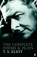 COMPLETE POEMS AND PLAYS OF T. S. ELIOT ZECCA ELIOT T. S.