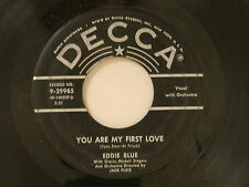 Eddie Blue pop 45 YOU ARE MY FIRST LOVE / THIS IS ONLY THE BEGINNING~DECCA VG