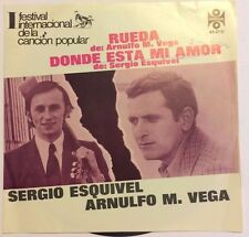 "SERGIO ESQUIVEL/ARNULFO M. VEGA DONDE ESTA MI AMOR MEXICAN 7"" SINGLE PS WOC PROM"