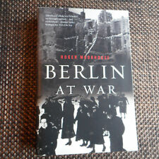 Berlin at War by Roger Moorhouse (2012tradeback)
