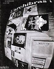 L'archibras 1 - Le surréalisme en avril 1967