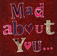Mad About You... Valentine's Day Greeting Card Embellished Cards