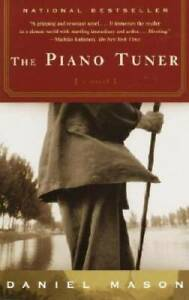 The Piano Tuner - Paperback By Mason, Daniel - VERY GOOD
