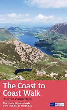 Coast to Coast Walk: The Classic High-Level Walk from Irish Sea to North Sea...
