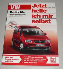 Reparaturanleitung VW Caddy life Benzin / TDI / Erdgas BSX ab Baujahr 2004