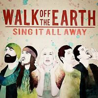 Walk Off The Earth - Sing It All Away [CD]