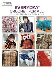 Crochet Pattern Book EVERYDAY Designs FOR ALL ~ 17 Designs ~ Decor, Toys, Dog ++