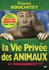 16242 // LA VIE PRIVEE DES ANIMAUX PATRICK BOUCHITEY DVD EN TBE