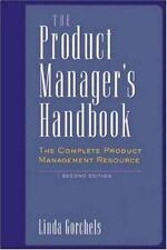 The Product Manager's Handbook : The Complete Product Management Resource