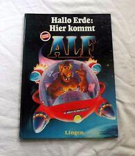 Hallo Erde: Hier kommt ALF (LxH 28x38,5cm) Original Ausgabe - Kinderbuch (1990)