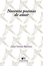 Noventa Poemas de Amor by Julio Torres-Recinos (2015, Paperback)