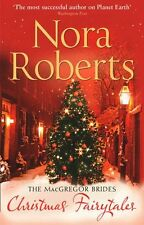 NORA ROBERTS _ THE MacGREGOR BRIDES _ CHRISTMAS FAIRYTALES _ BRAND NEW