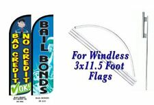 Bad Credit No Credit ok Bailbond Windless  Swooper Flag With Complete Kit
