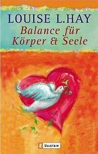 Balance für Körper & Seele von Hay, Louise L.   Buch   Zustand gut
