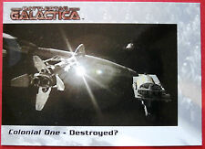 "BATTLESTAR GALACTICA - Premiere Edition - Card #38 - ""Colonial One"" - Destroyed?"