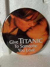 TITANIC   Movie  Promo  PINBACK  BUTTON  PIN  (#306)