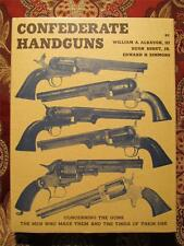 CONFEDERATE HANDGUNS - NEW MINT CONDITION - THE DEFINITIVE REFERENCE - CIVIL WAR