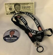 TRUMP 3 ITEMS I WAS THERE PIN + MONEY + WHITE HOUSE LANYARD w DETACHABLE KEYRING