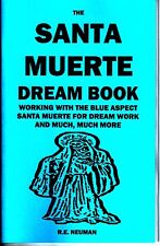 THE SANTA MUERTE DREAM BOOK - have dreams of Santisima Muerte Holy Death blue