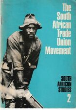 The South African Trade Union Movement - PB 1970 - South African Studies 2