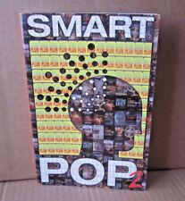 SMART POP 2 book anthology 2005 pop-culture essays Superman Kleenex Jane Austen