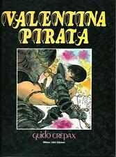 Guido Crepax : Valentina pirata - I° ediz. Milano Libri 1980 - ottimo