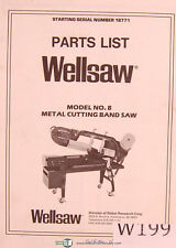 Wellsaw Model No 8 Metal Cutting Band Saw Parts Manual