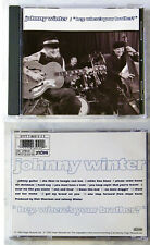 JOHNNY WINTER Hey, Where´s Your Brother? .. 1992 Virgin CD