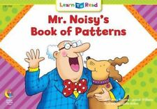 Mr. Noisy's Book of Patterns Learn to Read, Math