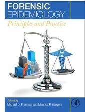 FORENSIC EPIDEMIOLOGY - FREEMAN, MICHAEL D. (EDT)/ ZEEGERS, MAURICE P. (EDT) - N