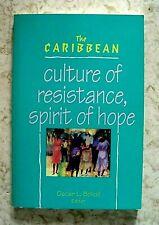 THE CARIBBEAN CULTURE OF RESISTANCE SPIRIT OF HOPE OSCAR BOLIOLI BOOK 0377002542