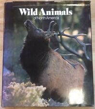 Wild Animals Of North America 1987 Hardback National Geographic PreownedBook.com