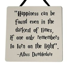Happiness can be found in the darkest...Harry Potter - Handmade wooden Plaque