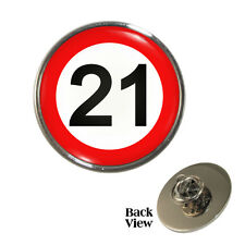 21 MPH Sign Pin Badge transport road traffic 21mph sign 21st Birthday Brand New