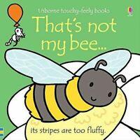 That's Not My... Bee by Fiona Watt - Usborne Touchy-Feely