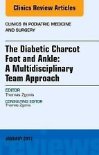 The Diabetic Charcot Foot and Ankle: A Multidisciplinary Team-ExLibrary