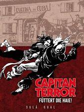 Capitan terrore output totale #4 Hardcover LIM. 777 ex. sola/Gual capitano primo