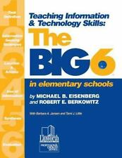 Big6 Information Literacy Skills Ser.: Teaching Information and Technology...