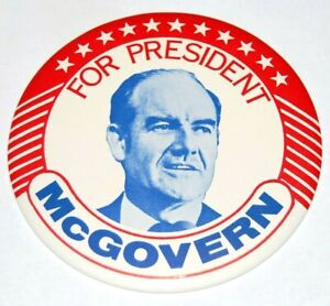 """1972 GEORGE MCGOVERN 6"""" INCH campaign pin pinback button political presidential"""