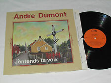 ANDRE DUMONT J'entends ta Voix LP 1981 André Escales Records Quebec Canada Vinyl