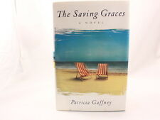VG+ The Saving Graces: A Novel, Patricia Gaffney, 0060191929, Book