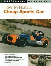 How to Build a Cheap Sports Car (Motorbooks Workshop), Tanner, Keith, Good Book