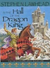 In the Hall of the Dragon King: The Dragon King Saga Bk.1,Stephen Lawhead