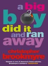 A Big Boy Did It And Ran Away (Abacus Books),Christopher Brookmyre