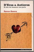 D´EROS A ANTIEROS - RAMON BESORA - EN CATALAN