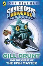 Skylanders Mask of Power: Gill Grunt and the Curse of the Fish Master: Book 2, B