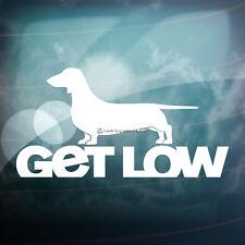 GET LOW Dachshund Dog Lowered Car,Window,Bumper JDM PUG DUB Vinyl Decal Sticker