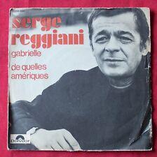 Serge Reggiani, Gabrielle / de quelles Ameriques, SP - 45 tours