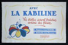 BUVARD PUBLICITAIRE ANCIEN : TEINTURE LA KABILINE D'après Maucourt