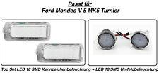 LED Umfeldbeleuchtung + LED Kennzeichenbeleuchtung Ford Mondeo MK5 Turnier (7909